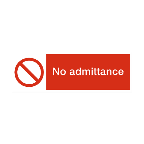 No Admittance Safety Sign | PVC Safety Signs | Health and Safety Signs