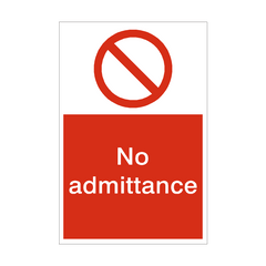 No Admittance Sign | PVC Safety Signs | Health and Safety Signs