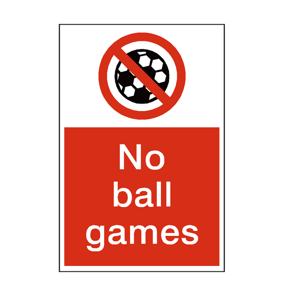 No Ball Games Sign | PVC Safety Signs