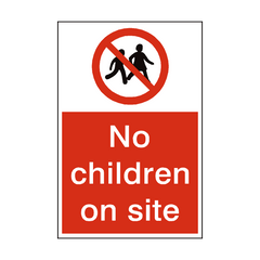 No Children On Site Sign | PVC Safety Signs | Health and Safety Signs