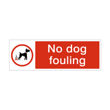 No Dog Fouling Safety Sign | PVCSafetySigns.co.uk