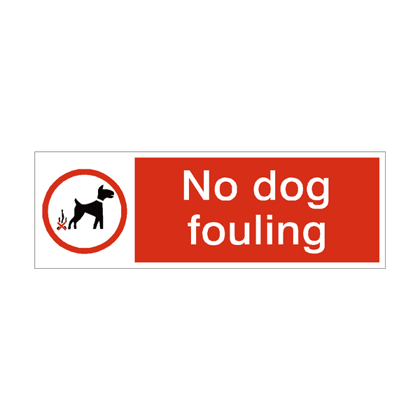 No Dog Fouling Safety Sign | PVC Safety Signs