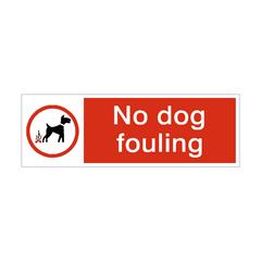 No Dog Fouling Safety Sign | PVC Safety Signs | Health and Safety Signs