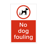 No Dog Fouling Sign | PVCSafetySigns.co.uk