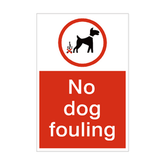 No Dog Fouling Sign | PVC Safety Signs | Health and Safety Signs