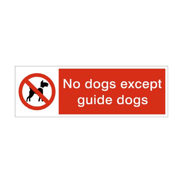 No Dogs Except Guide Dogs Prohibition Safety Sign | PVC Safety Signs