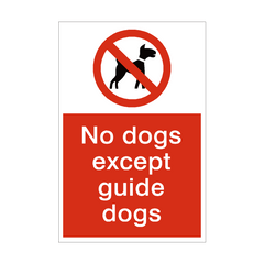 No Dogs Except Guide Dog Prohibition Sign | PVC Safety Signs | Health and Safety Signs