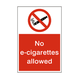 No E-cigarettes Allowed Sign - PVC Safety Signs