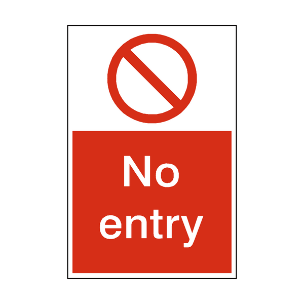 No Entry Sign | PVC Safety Signs