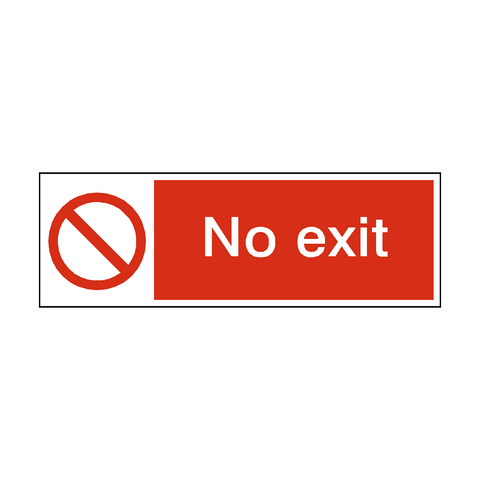 No Exit Safety Sign | PVC Safety Signs | Health and Safety Signs