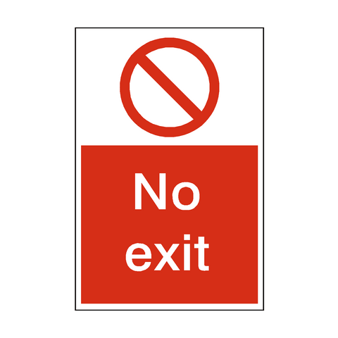 No Exit Sign | PVC Safety Signs | Health and Safety Signs