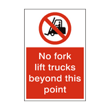 No Fork Lift Trucks Beyond This Point Sign | PVCSafetySigns.co.uk