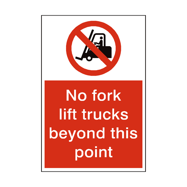 No Fork Lift Trucks Beyond This Point Sign | PVC Safety Signs