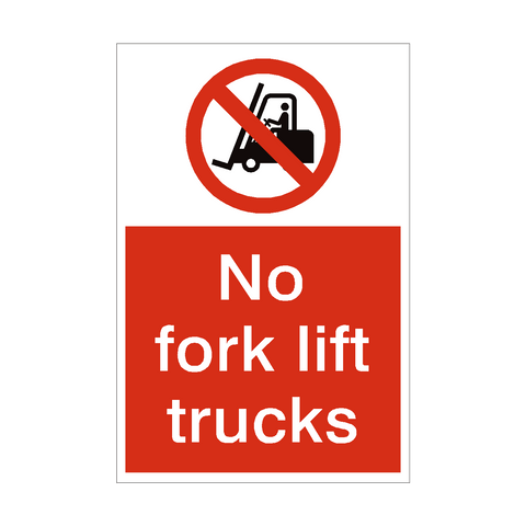 No Fork Lift Trucks Sign | PVC Safety Signs | Health and Safety Signs