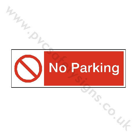 No Parking Safety Sign | PVC Safety Signs