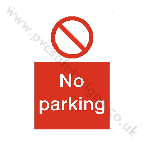 No Parking Sign | PVC Safety Signs
