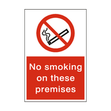 No Smoking On These Premises Sign - PVC Safety Signs