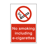 No Smoking including E-cigarettes Sign - PVC Safety Signs