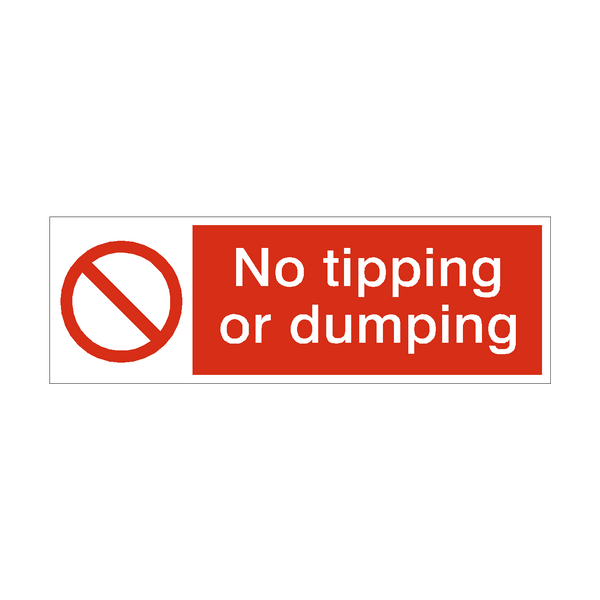 No Tipping Or Dumping Safety Sign - PVC Safety Signs