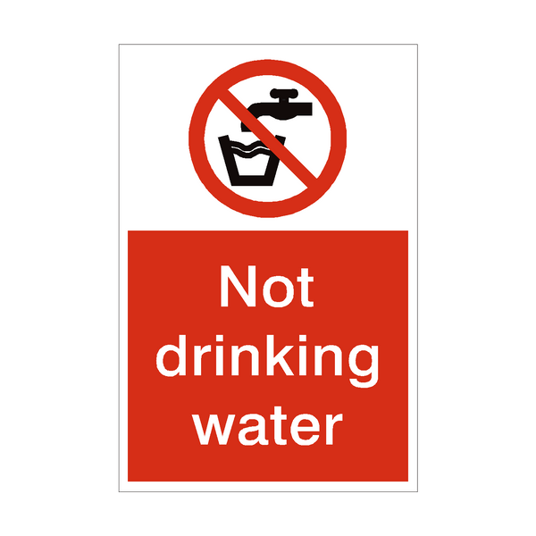 Not Drinking Water Sign | PVC Safety Signs