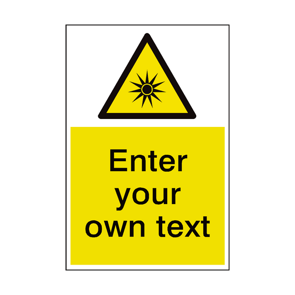Optical Radiation Custom Hazard Sign | PVC Safety Signs