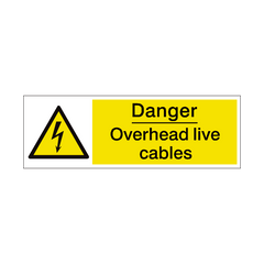 Overhead Cables Safety Sign | PVC Safety Signs | Health and Safety Signs