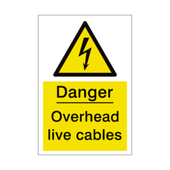 Overhead Cables Sign | PVC Safety Signs | Health and Safety Signs