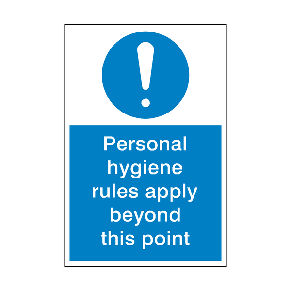 Personal Hygiene Rules Sign - PVC Safety Signs