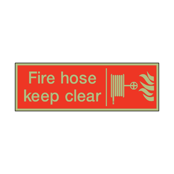 Photoluminescent Fire Hose Keep Clear Safety Sign | PVC Safety Signs