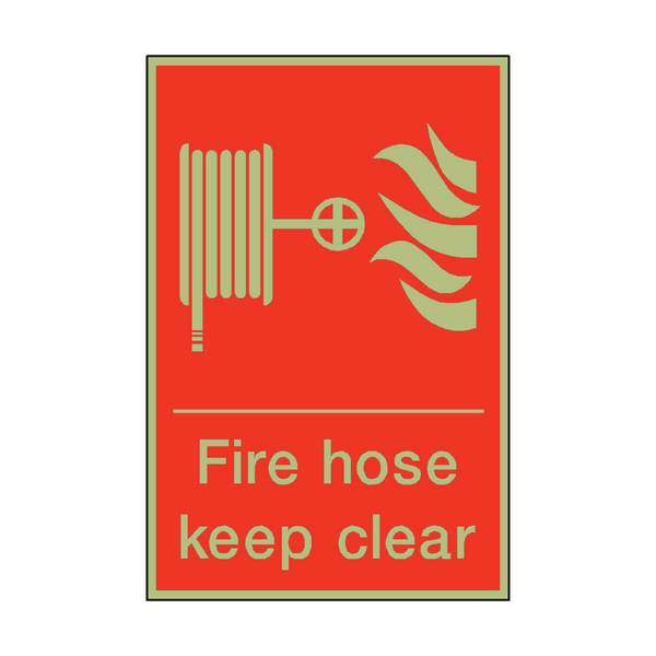 Photoluminescent Fire Hose Keep Clear Sign - PVC Safety Signs