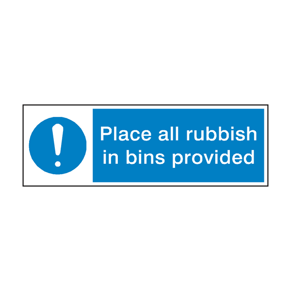 Rubbish In Bin Sign - PVC Safety Signs
