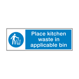 Place Kitchen Waste In Bin Hygiene Sign | PVCSafetySigns.co.uk