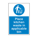 Place Kitchen Waste In Bin Sign | PVCSafetySigns.co.uk