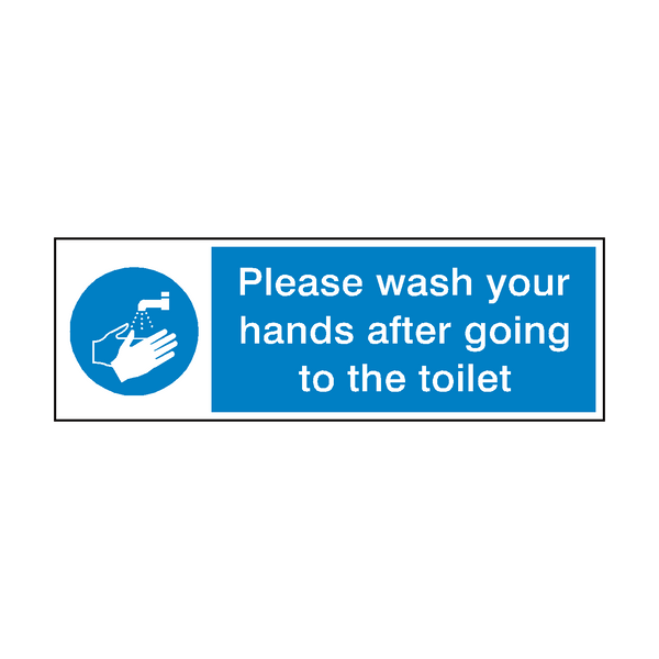 Please Wash Your Hands After Toilet Sign - PVC Safety Signs