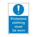 Protective Clothing Must Be Worn Sign | PVCSafetySigns.co.uk