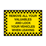 Remove Valuables Lock Car Sign | PVC Safety Signs