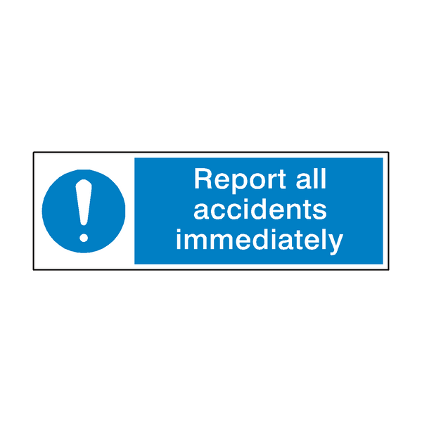Report Accidents Sign | PVC Safety Signs