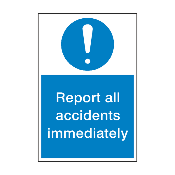 Report Accidents Mandatory Sign | PVC Safety Signs