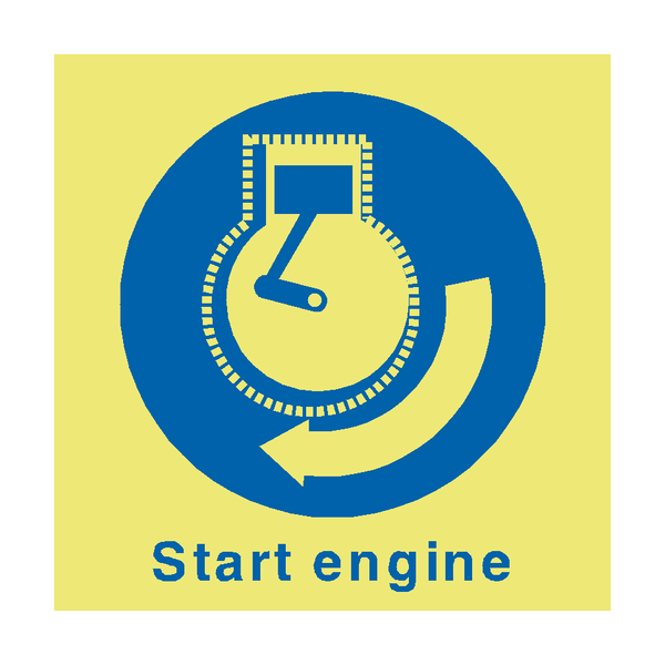 Start Engine Safety Sign - PVC Safety Signs