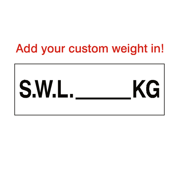 SWL Sign Kg White Custom Weight | PVC Safety Signs