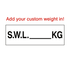 SWL Sign Kg White Custom Weight | PVC Safety Signs | Health and Safety Signs