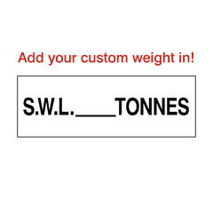 SWL Sign Tonnes White Custom Weight | PVC Safety Signs | Health and Safety Signs