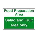 Salad And Fruit Area Sign | PVCSafetySigns.co.uk