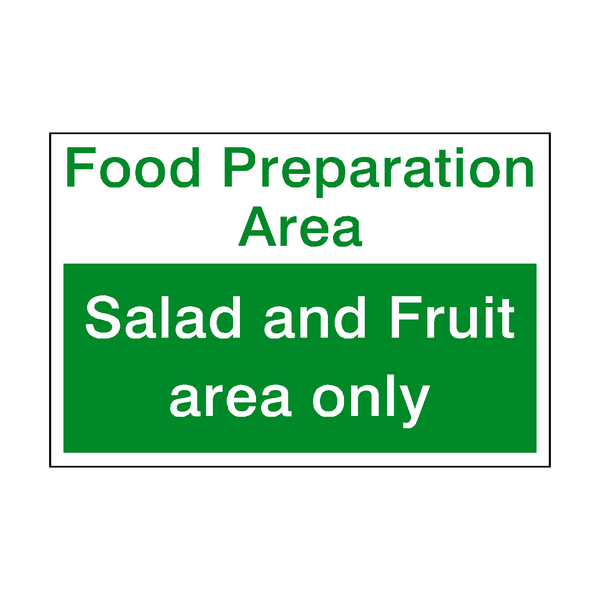 Salad And Fruit Area Sign | PVC Safety Signs