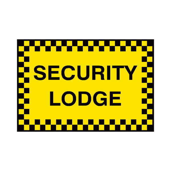 Security Lodge Sign - PVC Safety Signs