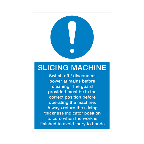 Slicing Machine Instructions Sign | PVC Safety Signs
