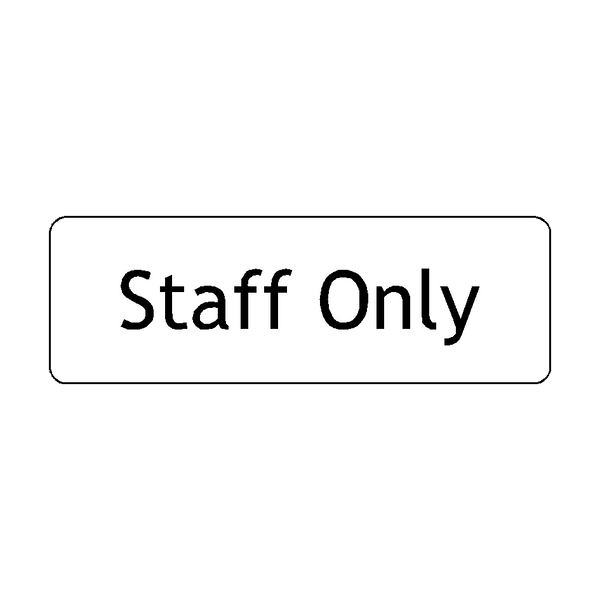 Staff Only Door Sign - PVC Safety Signs
