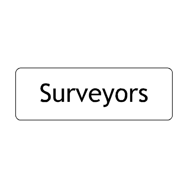 Surveyors Door Sign | PVC Safety Signs