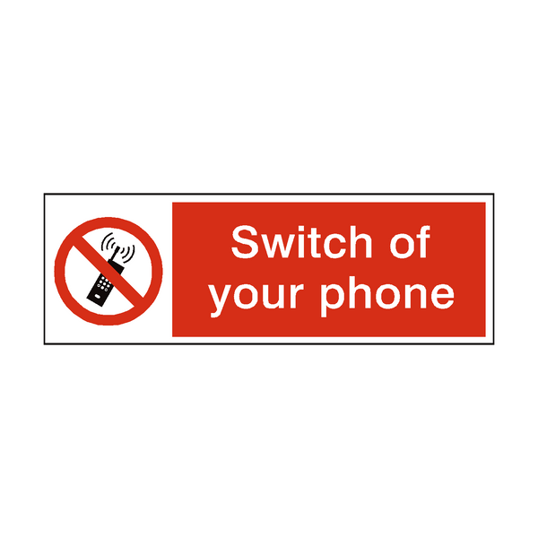 Switch Of Your Phone Safety Sign - PVC Safety Signs