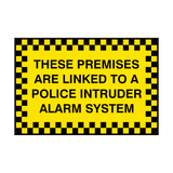 Premises Linked To Police Sign | PVCSafetySigns.co.uk